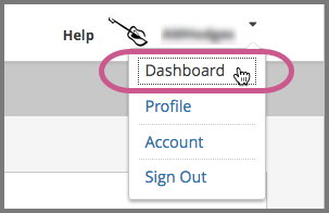The menu that appears when you select the dropdown icon next to your name, with the Dashboard option indicated.
